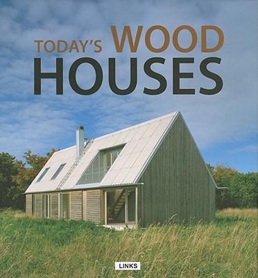 Today's Wood Houses - Krauel, Jacobo