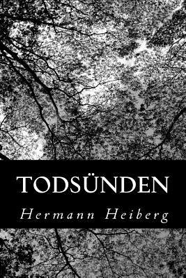 Todsunden - Heiberg, Hermann