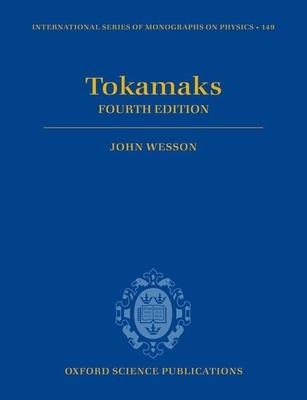 Tokamaks - Wesson, John