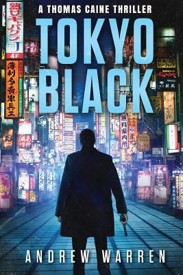 Tokyo Black - Warren, Andrew