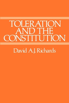Toleration and the Constitution - Richards, David a J