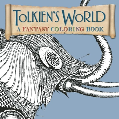 Tolkien's World: A Fantasy Coloring Book -