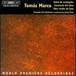 Tom�s Marco: Arbol de arcangeles; Concierto del alma; Ojos verdes de luna