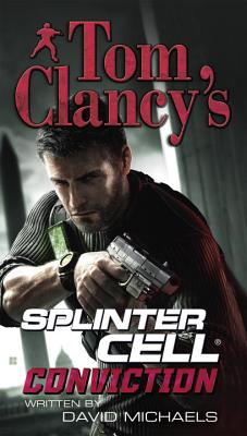 Tom Clancy's Splinter Cell: Conviction - Michaels, David