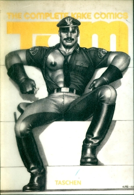 Tom of Finland: The Complete Kake Comics - Hanson, Dian (Editor)