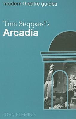 Tom Stoppard's Arcadia - Fleming, John