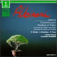 Tomaso Albinoni: Concertos For Oboe And Violin - I Solisti Veneti; Jacques Chambon (oboe); Piero Toso (violin); Pierre Pierlot (oboe); Claudio Scimone (conductor)