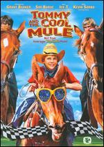 Tommy and the Cool Mule - Andrew Stevens