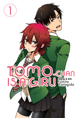 Tomo-Chan Is a Girl! Vol. 1 - Yanagida, Fumita