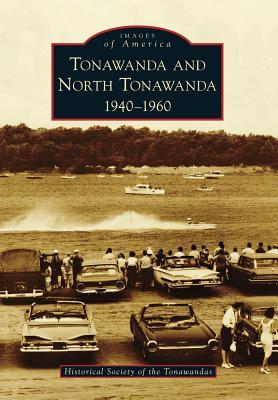 Tonawanda and North Tonawanda: 1940-1960 - Historical Society of the Tonawandas