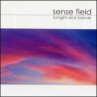 Tonight and Forever - Sense Field