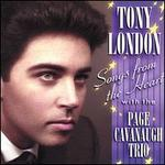 Tony London: Songs from the Heart