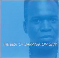 Too Experienced: The Best of Barrington Levy - Barrington Levy