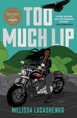 Too Much Lip - Lucashenko, Melissa