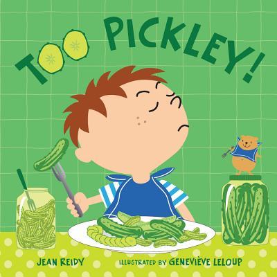 Too Pickley! - Reidy, Jean