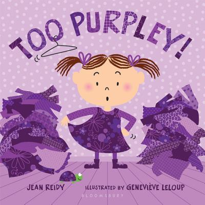 Too Purpley! - Reidy, Jean