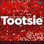 Tootsie [Original Broadway Cast Recording]