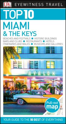Top 10 Miami and the Keys - Dk Travel