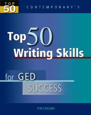 Top 50 Writing Skills for GED Success - Collins, Tim