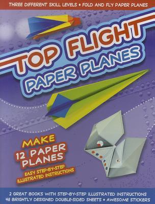 Top Flight Paper Planes - Walsh, Gordon (Editor)