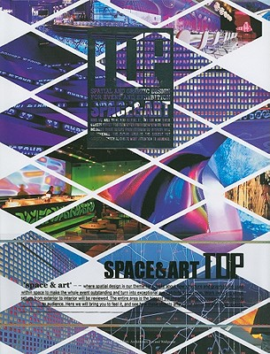 Top Space & Art: Spatial and Graphic Design for Event and Exhibition - Artpower (Editor)