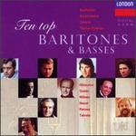 Top Ten Baritones & Basses