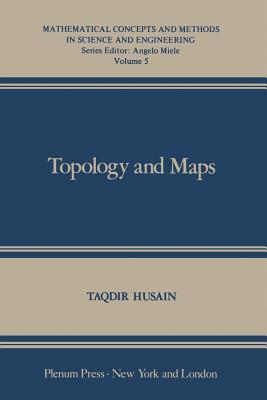 Topology and Maps - Husain, T (Editor)
