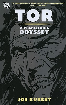 Tor: A Prehistoric Odyssey - Kubert, Joe