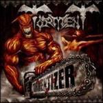 Tormentizer [Bonus Tracks]