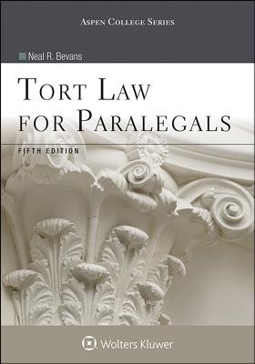 Tort Law for Paralegals - Bevans, Neal R