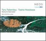Toru Takemitsu, Toshio Hosokawa: Works for Solo Guitar