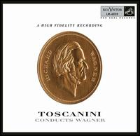 Toscanini Conducts Wagner - Helen Traubel (soprano); Lauritz Melchior (tenor); NBC Symphony Orchestra; Arturo Toscanini (conductor)
