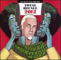 Total Recall 2012 - Aja West & Friends