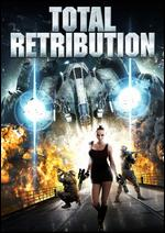 Total Retribution - Andrew Bellware