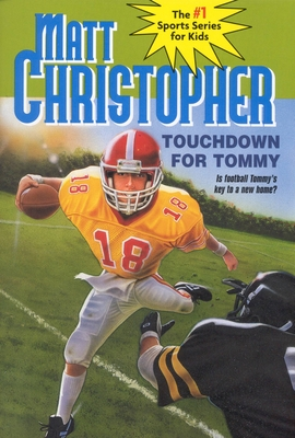 Touchdown for Tommy - Christopher, Matthew F, and Caddell, Foster (Illustrator)