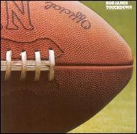 Touchdown - Bob James