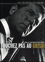 Touchez Pas au Grisbi [Criterion Collection]
