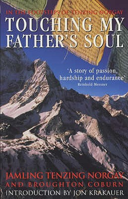 Touching My Father's Soul: A Sherpa's Sacred Jouney to the Top of Everest - Coburn, Broughton, and Norgay, Jamling Tenzing
