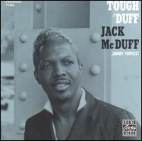Tough 'Duff - Jack McDuff and Jimmy Forrest
