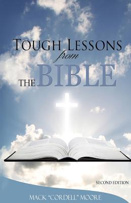 Tough Lessons from the Bible - Moore, Mack Cordell