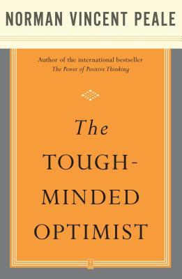 Tough-Minded Optimist - Fireside (Creator), and Peale, Norman Vincent