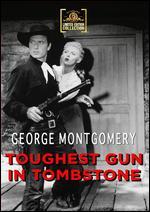 Toughest Gun in Tombstone - Earl Bellamy