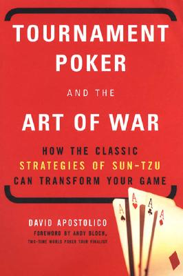 Tournament Poker and the Art of War - Apostolico, David