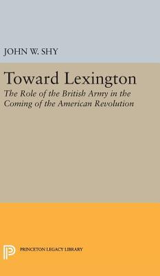 Toward Lexington - Shy, John W.