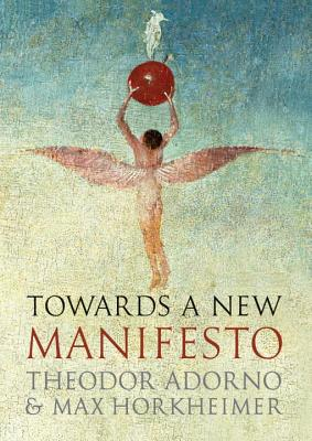 Towards a New Manifesto - Adorno, Theodor, Professor