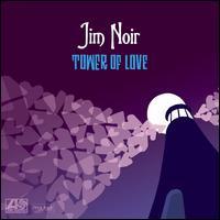 Tower of Love - Jim Noir