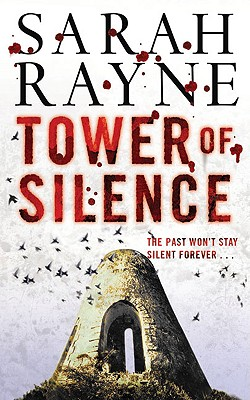 Tower of Silence - Rayne, Sarah