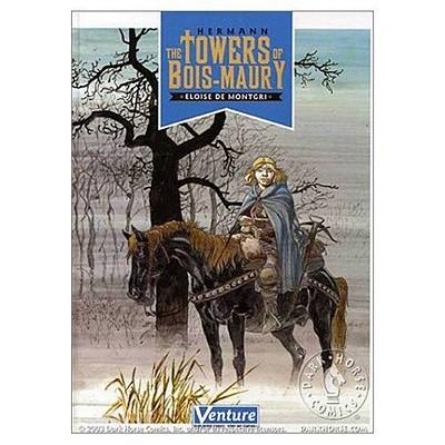 Towers of Bois-Maury Volume 2: Eloise de Montgri - Hermann, and Fraymond