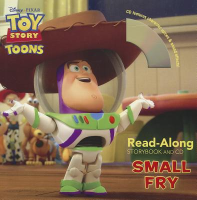 Toy Story Toons: Small Fry - Zieff, Rick (Narrator), and Auerbach, Annie (Adapted by)