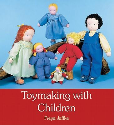 Toymaking with Children - Jaffke, Freya